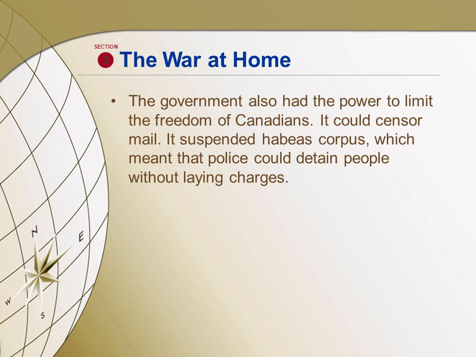 The government also had the power to limit the freedom of Canadians.