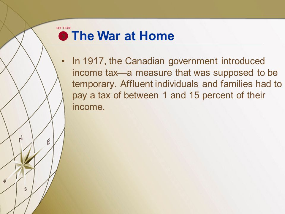 In 1917, the Canadian government introduced income tax—a measure that was supposed to be temporary.
