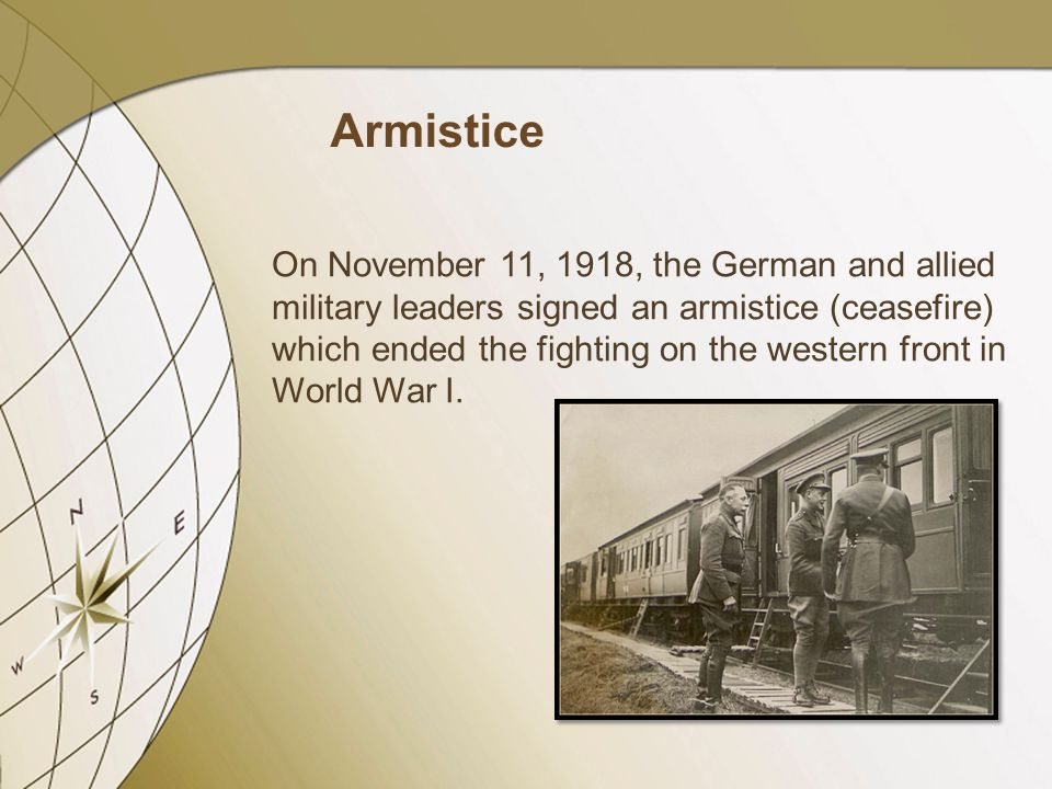 On November 11, 1918, the German and allied military leaders signed an armistice (ceasefire) which ended the fighting on the western front in World Wa