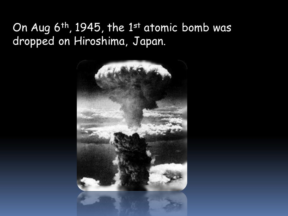 U.S. President Harry Truman had to make the ethical decision whether or not to use the atomic bomb.