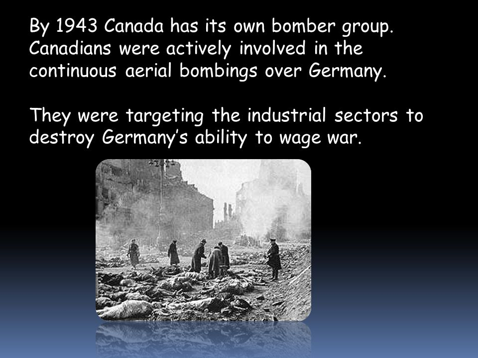 By 1943 Canada has its own bomber group.