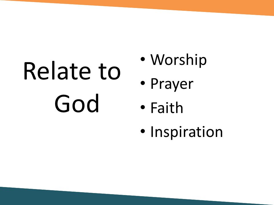 Worship Prayer Faith Inspiration Relate to God