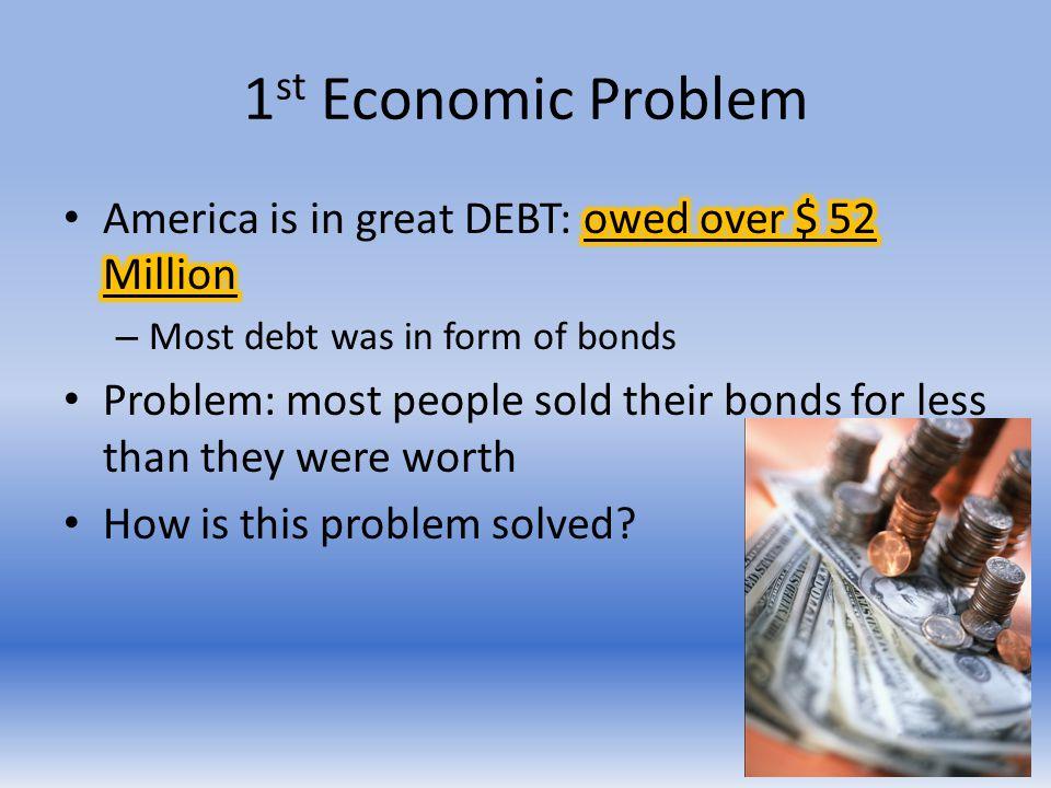 1 st Economic Problem