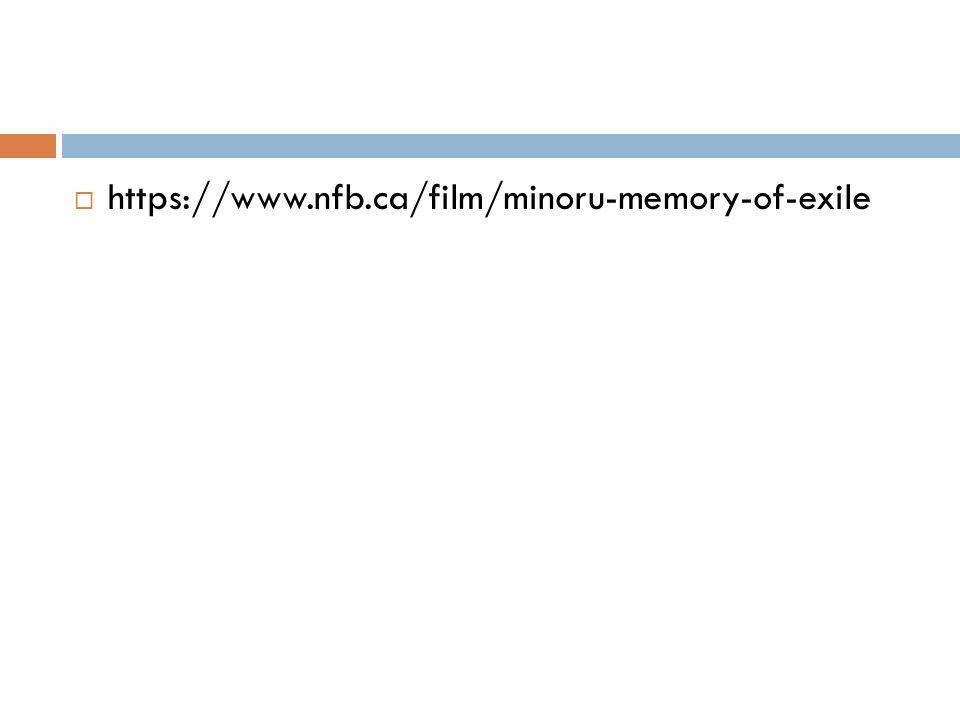  https://www.nfb.ca/film/minoru-memory-of-exile
