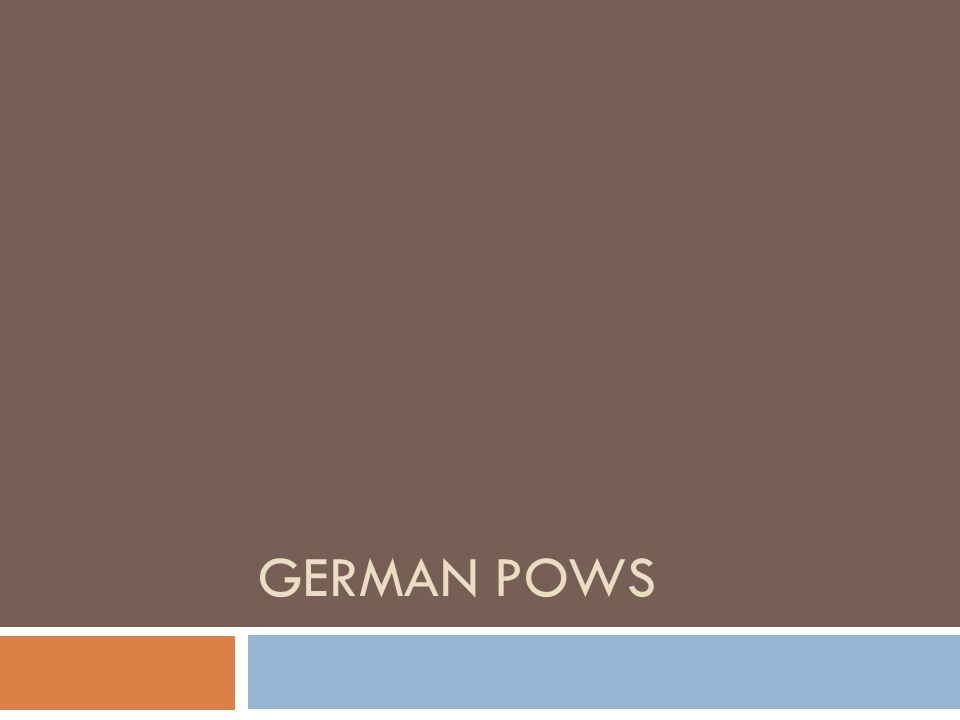 GERMAN POWS
