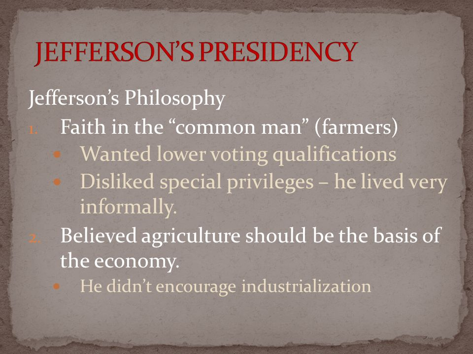 Jefferson's Philosophy 1.