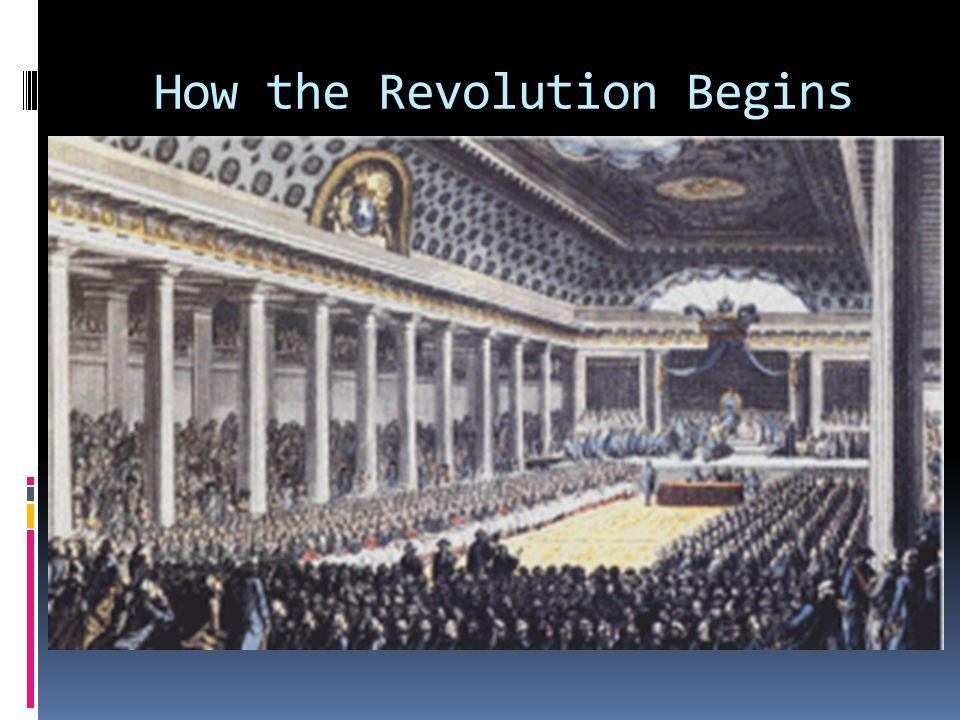 How the Revolution Begins