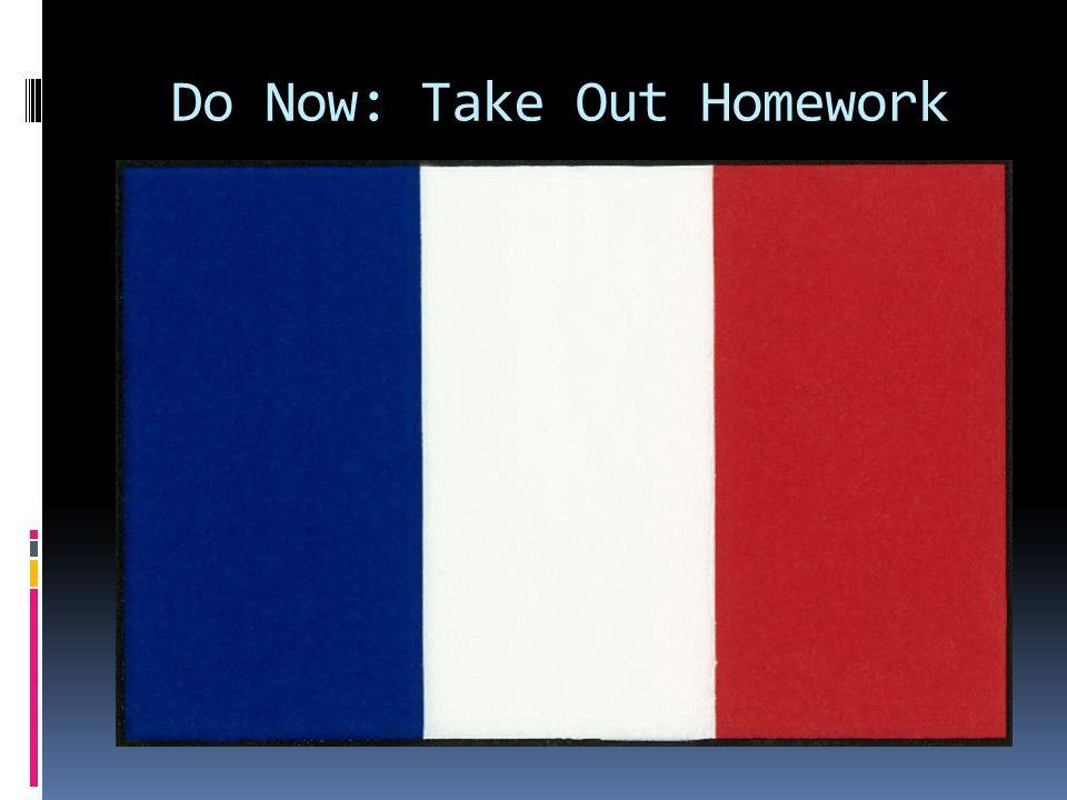 Do Now: Take Out Homework