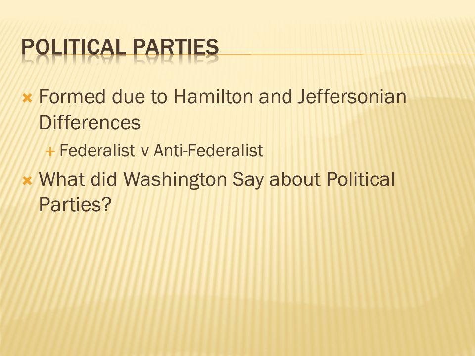  Washington made it clear  No alliances but trade alliances  French Revolution  Democracy!.