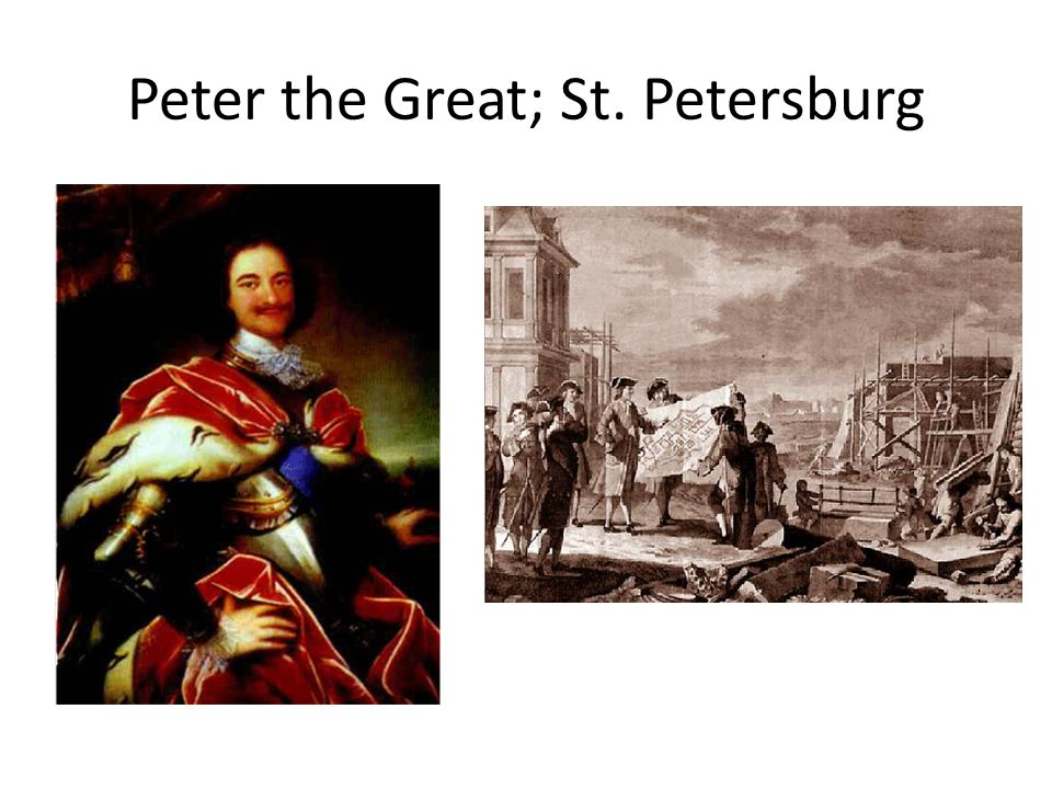 Peter the Great; St. Petersburg