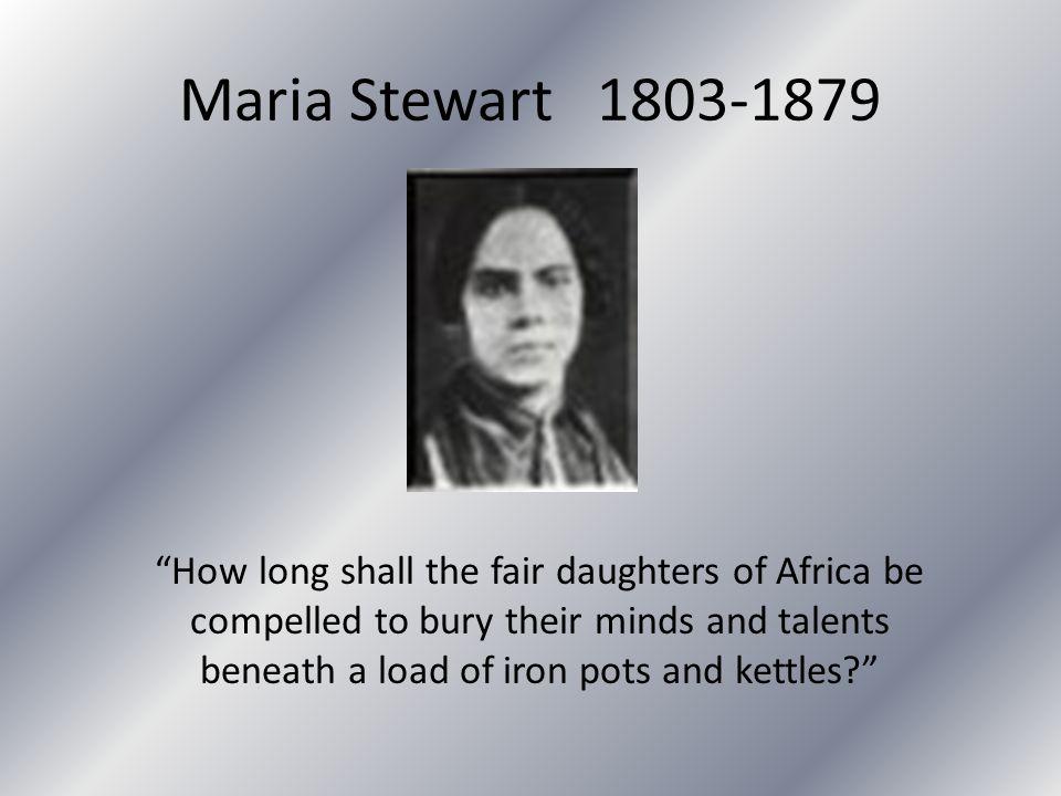 Maria Stewart 1803-1879