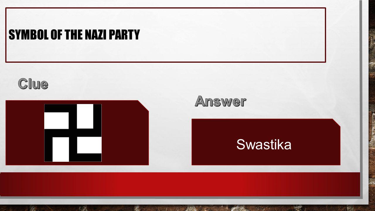 SYMBOL OF THE NAZI PARTY Swastika