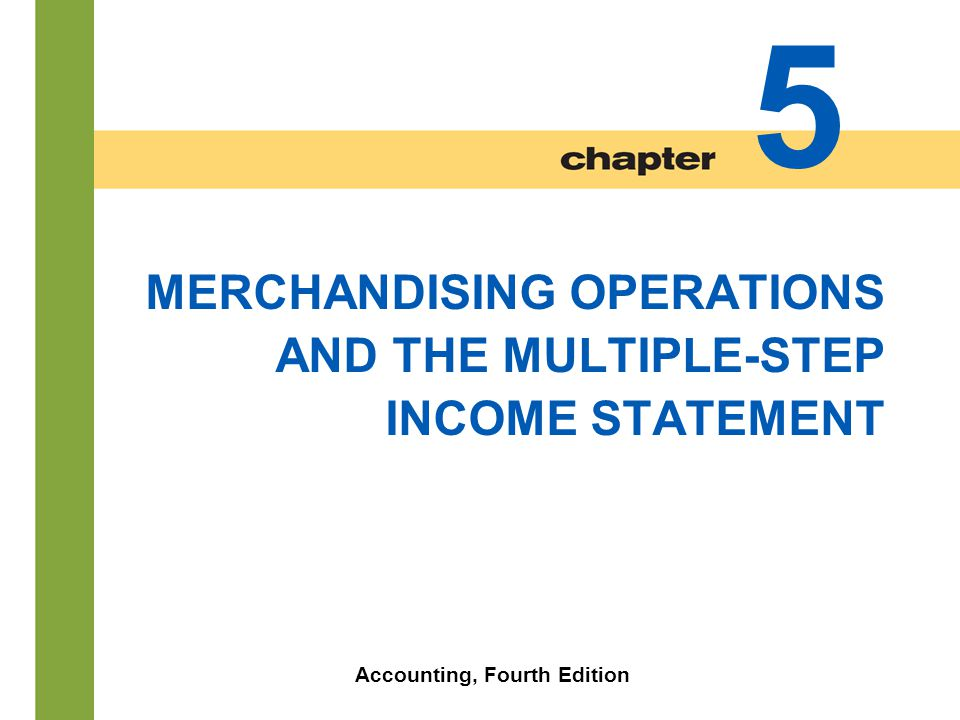 5-43 Income Statement Presentation SO 4 Distinguish between a single-step and a multiple-step income statement.