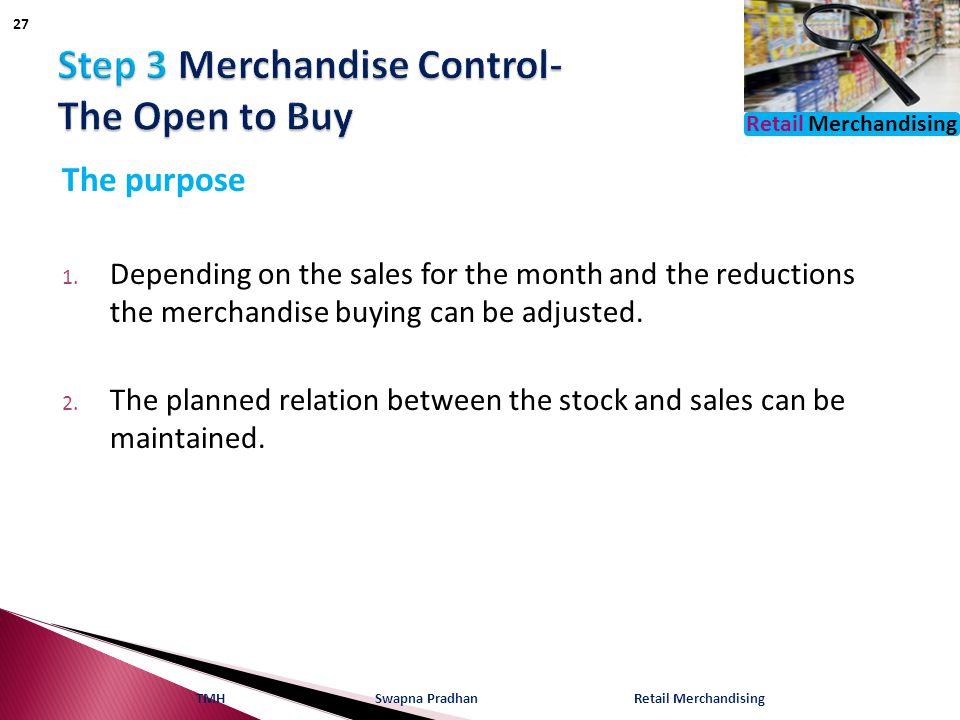 Retail Merchandising The purpose 1.