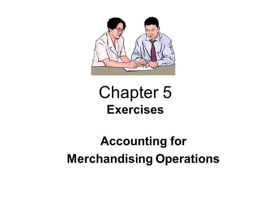 Merchandising Transactions In-Class Exercises: Exercise No.