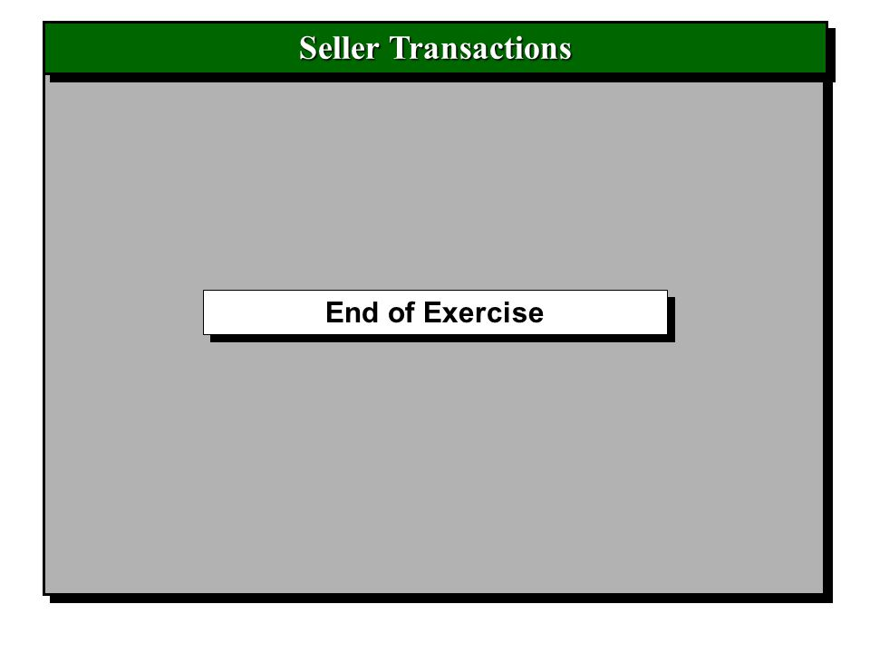End of Exercise Seller Transactions