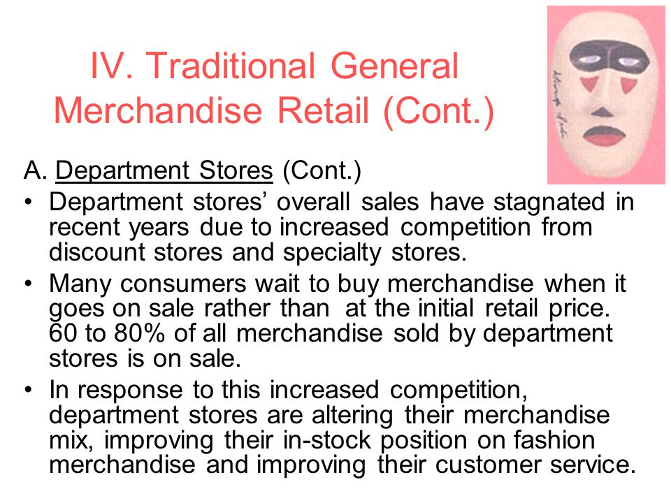 IV.Traditional General Merchandise Retail (Cont.) A.