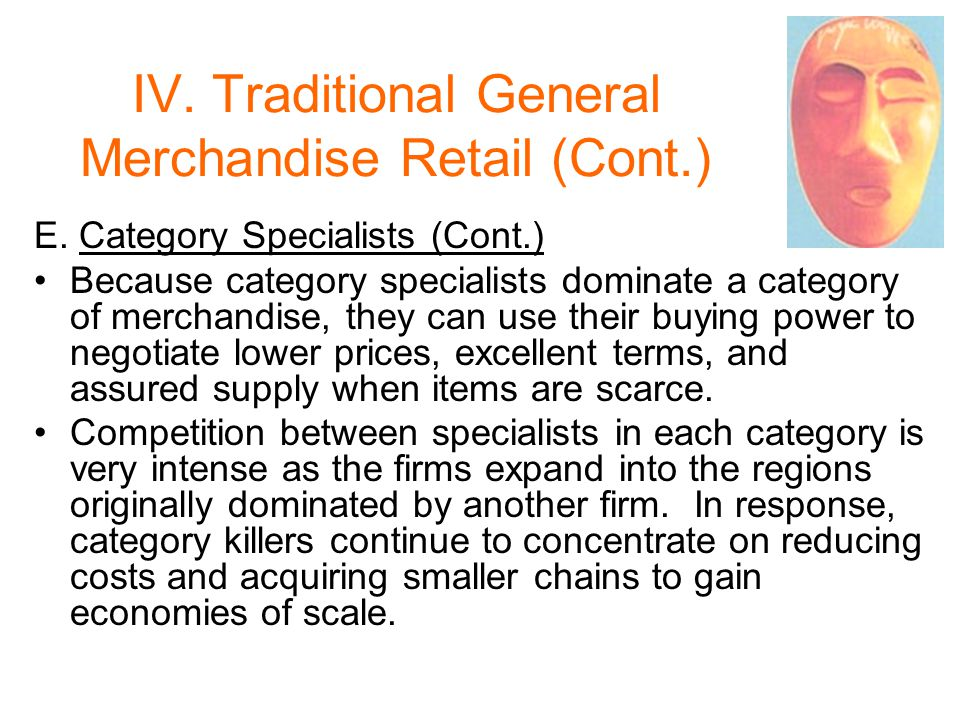 IV.Traditional General Merchandise Retail (Cont.) E.