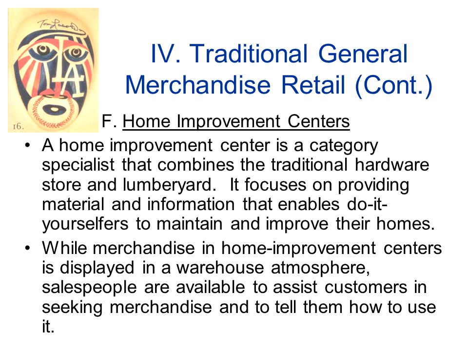 IV.Traditional General Merchandise Retail (Cont.) F.