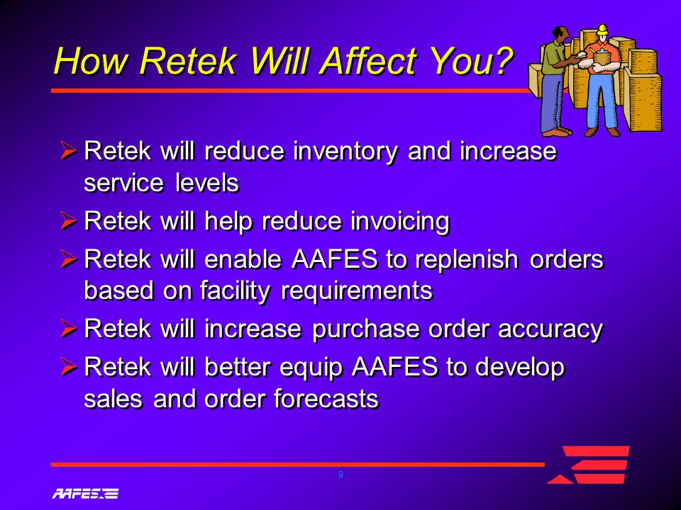 9 How Retek Will Affect You.