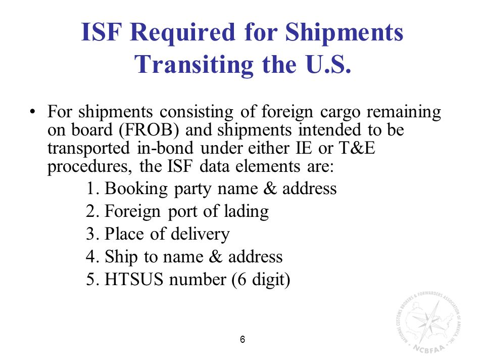 6 ISF Required for Shipments Transiting the U.S.