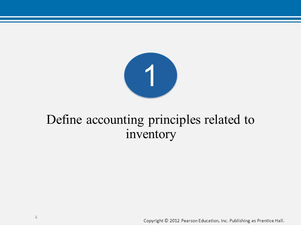 Copyright © 2012 Pearson Education, Inc.Publishing as Prentice Hall.