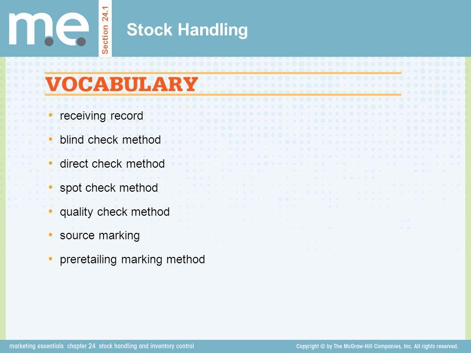 receiving record blind check method direct check method spot check method quality check method source marking preretailing marking method Stock Handli
