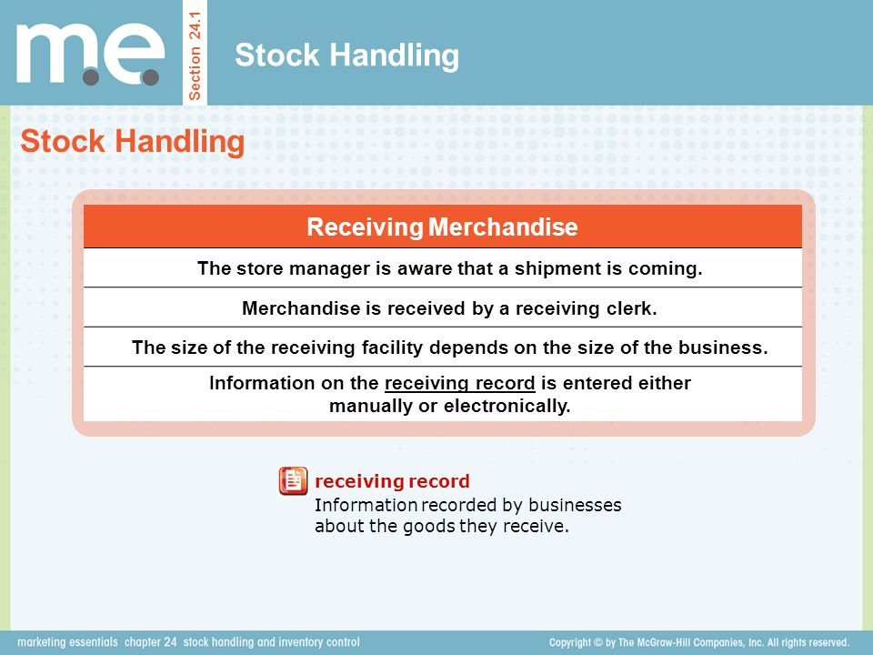 Stock Handling Section 24.1 blind check method A method of checking whereby the receiver writes the description of the merchandise, counts the quantities received, and lists them on a blank form or dummy invoice.