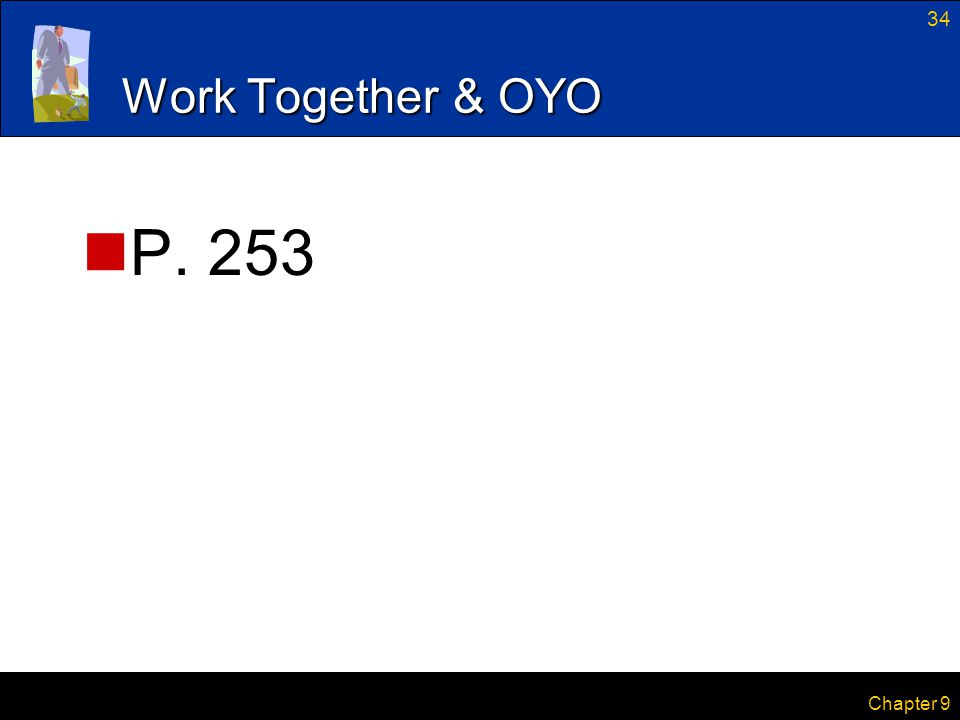 34 Chapter 9 Work Together & OYO P. 253