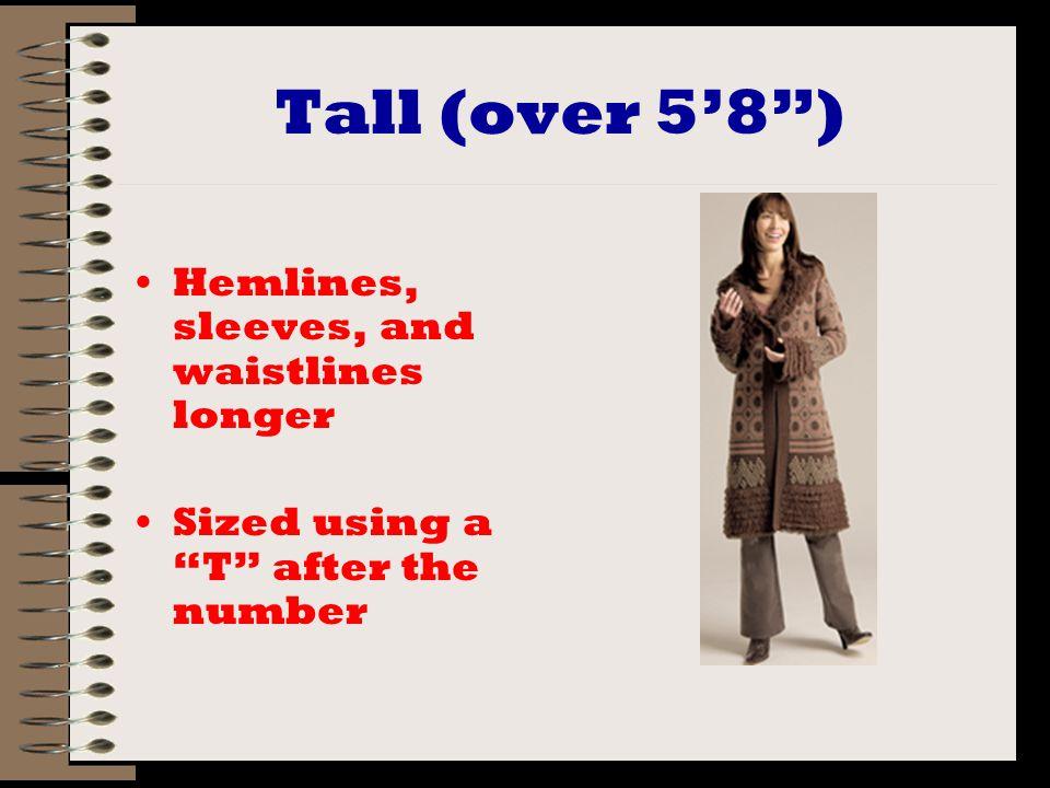 Children Preschool –Slim, regular, girls and boys, 3, 4, 5, 6, 6x, and 7 –Small (2-3), medium (4-5, and large (6-7) Older –Girls sizes 7-16 and also slim or plus sizes –Boys sizes 8-22 and also slim or husky sizes