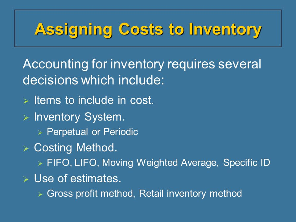 Inventory includes all goods owned by a company and held for sale.