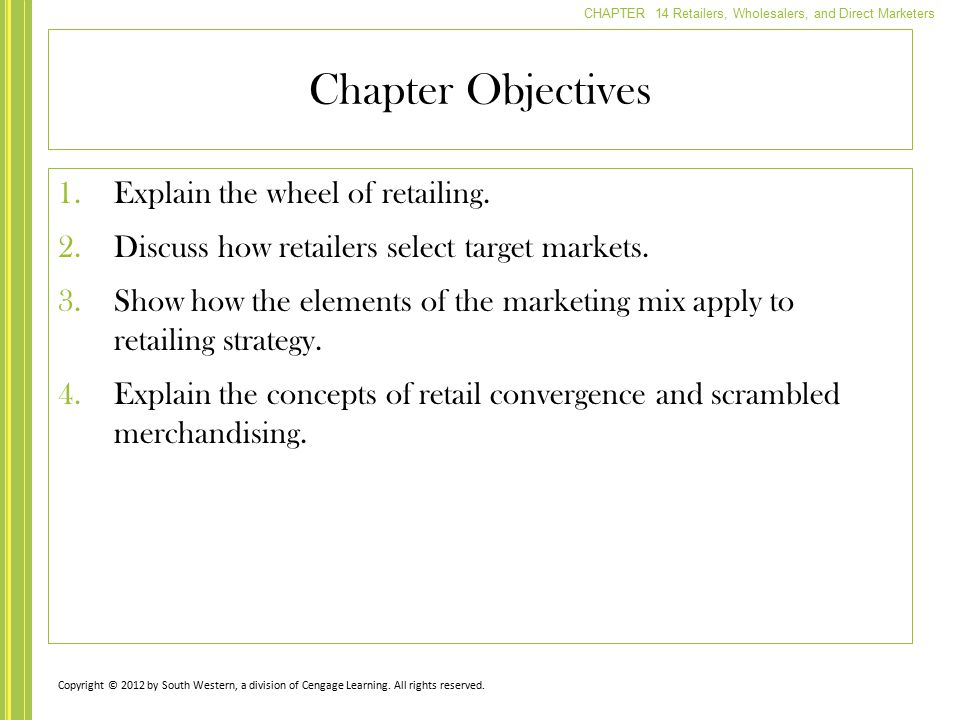 CHAPTER 14 Retailers, Wholesalers, and Direct Marketers Chapter Objectives 5.Identify the functions performed by wholesaling intermediaries.
