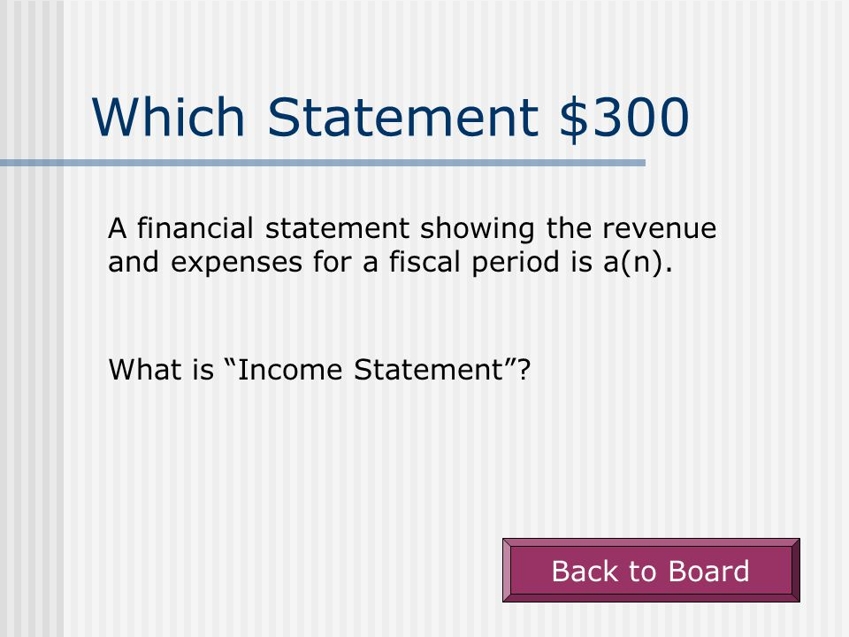 Which Statement $200 A columnar accounting form used to summarize the general ledger information needed to prepare financial statements is a(n). What