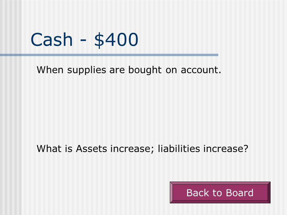 Cash - $300 A sale to a customer for which cash will be received at a later date is recorded under.