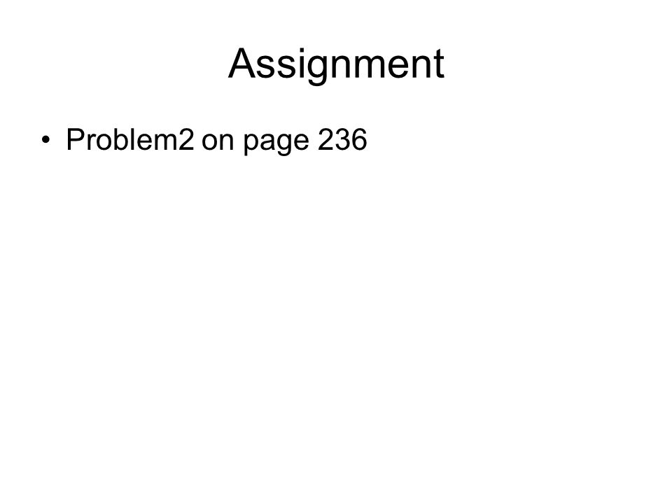 Assignment Problem2 on page 236