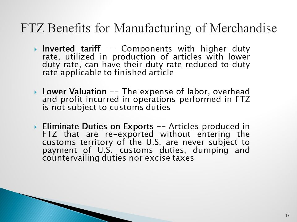  Inverted tariff -- Components with higher duty rate, utilized in production of articles with lower duty rate, can have their duty rate reduced to du