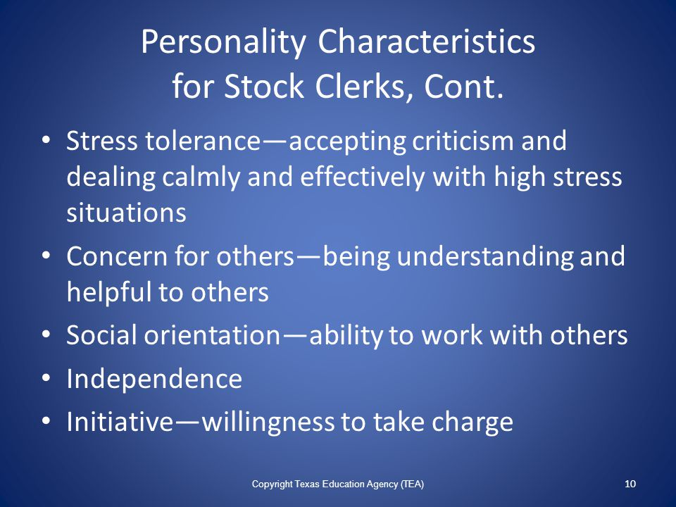 Personality Characteristics for Stock Clerks, Cont.