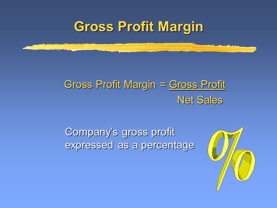 Evaluating Profitability Gross profit marginGross profit margin Profit marginProfit margin