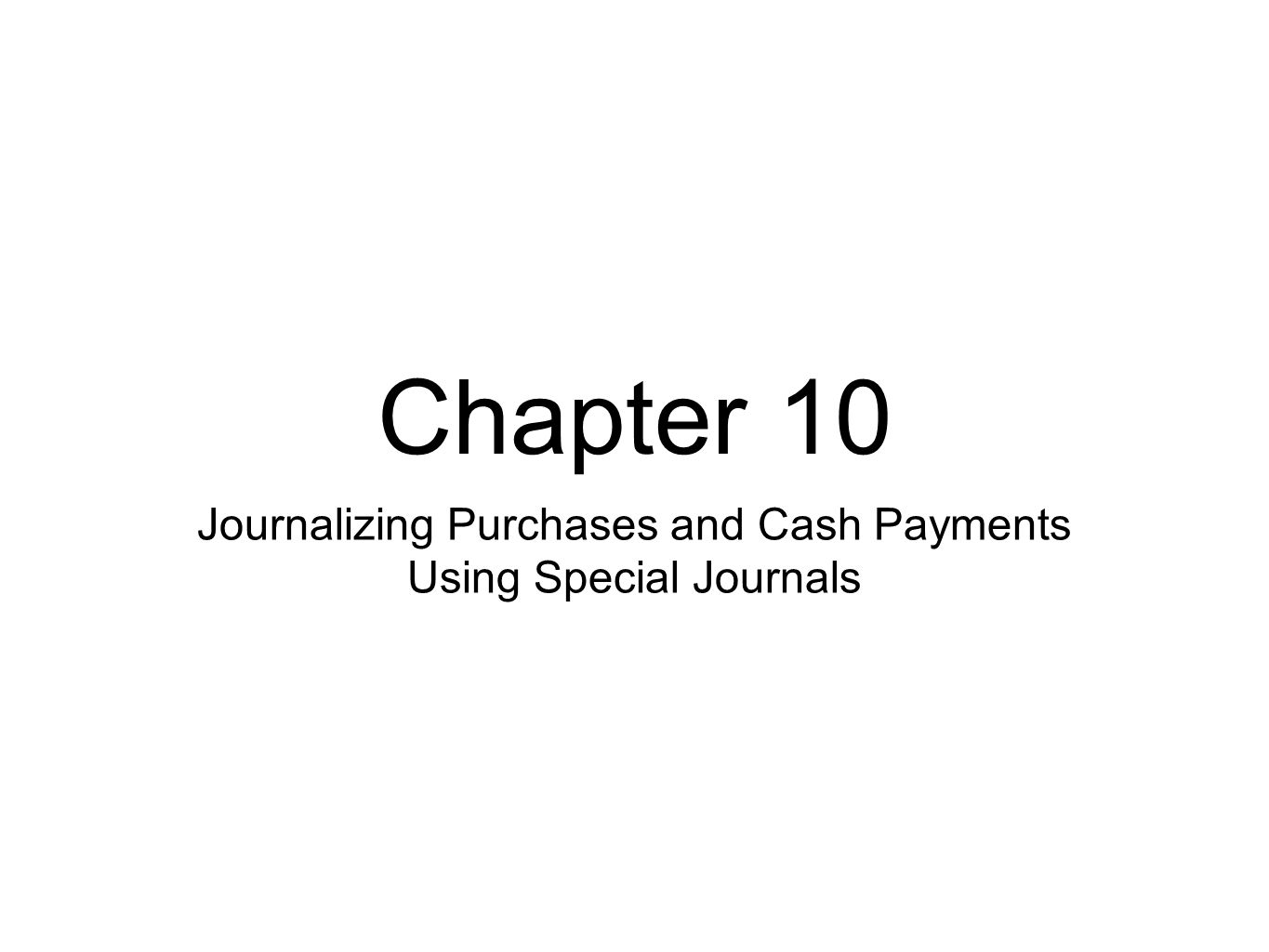 Totaling, Proving, and Ruling a Cash Payments Journal to Carry Totals Forward A journal is proved and ruled whenever a journal page is filled and always at the end of a month Total debits must equal total credits After a journal is proved, the journal is ruled in preparation for forwarding to the next page Example p.