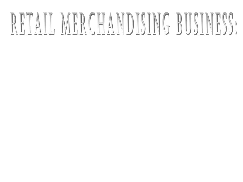 A merchandising business that sells to those who use or consume the goods