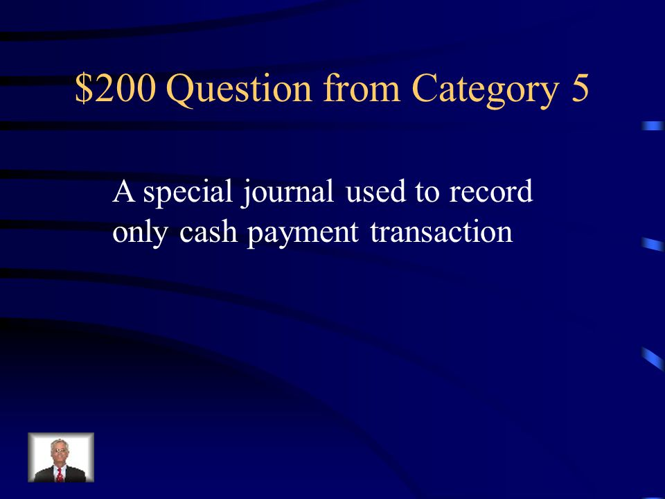 $100 Answer from Category 5 Cash Over