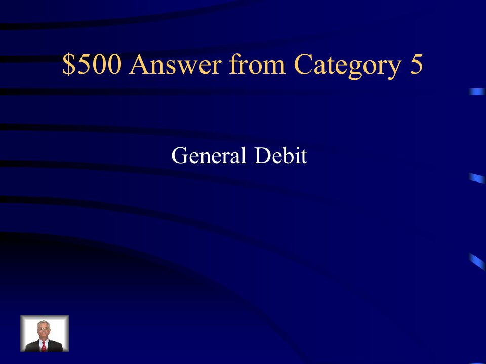 $500 Question from Category 5 If you have cash short do you have a general debit or general credit