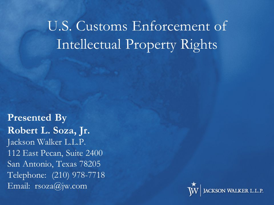 U.S. Customs Enforcement of Intellectual Property Rights Presented By Robert L.