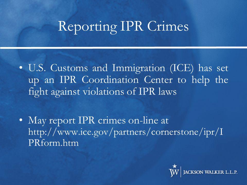 Reporting IPR Crimes U.S.