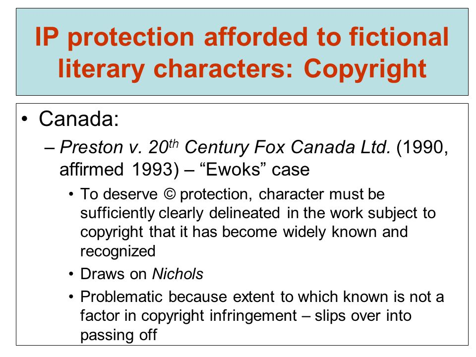 IP protection afforded to fictional literary characters: Copyright Canada: –Preston v.