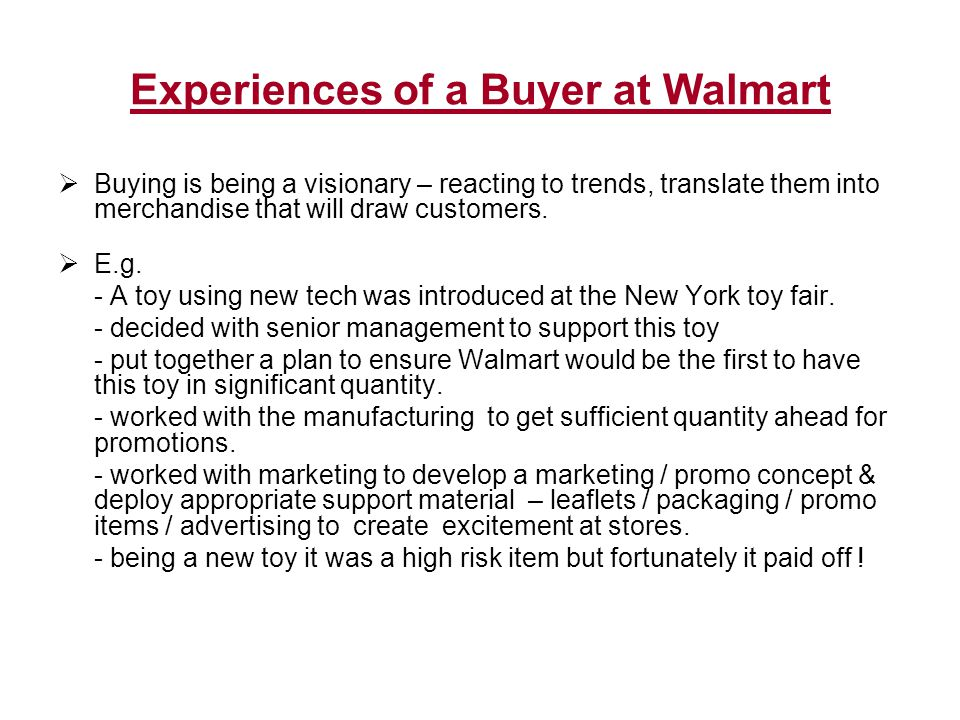 Retail Assortment Strategies Narrow & Deep Advantages - Specialist image -Good customer choice in category(ies) -Specialized personnel -Customer loyalty -No disappointed customers -Less costly than wide and deep Disadvantages - Too much emphasis on one category -No one-stop shopping -More susceptible to trends/cycles -Greater effort needed to enlarge the size of the trading area Narrow & shallow Advantages - Aimed at convenience customers -Least costly -High turnover items Disadvantages - Little width and depth -No one-stop shopping -Some disappointed customer -Weak image -Limited customer loyalty -Small trading area
