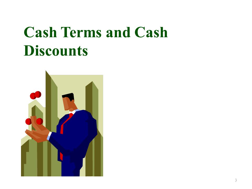 Credit Terms and Cash Discounts 2/10, n/30 Read as: Two ten, net thirty When manufacturers and wholesalers sell their products on account, the credit terms are stated in the invoice.