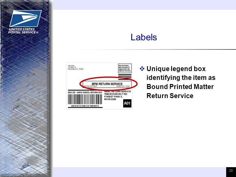 20 Labels  Unique legend box identifying the item as Bound Printed Matter Return Service