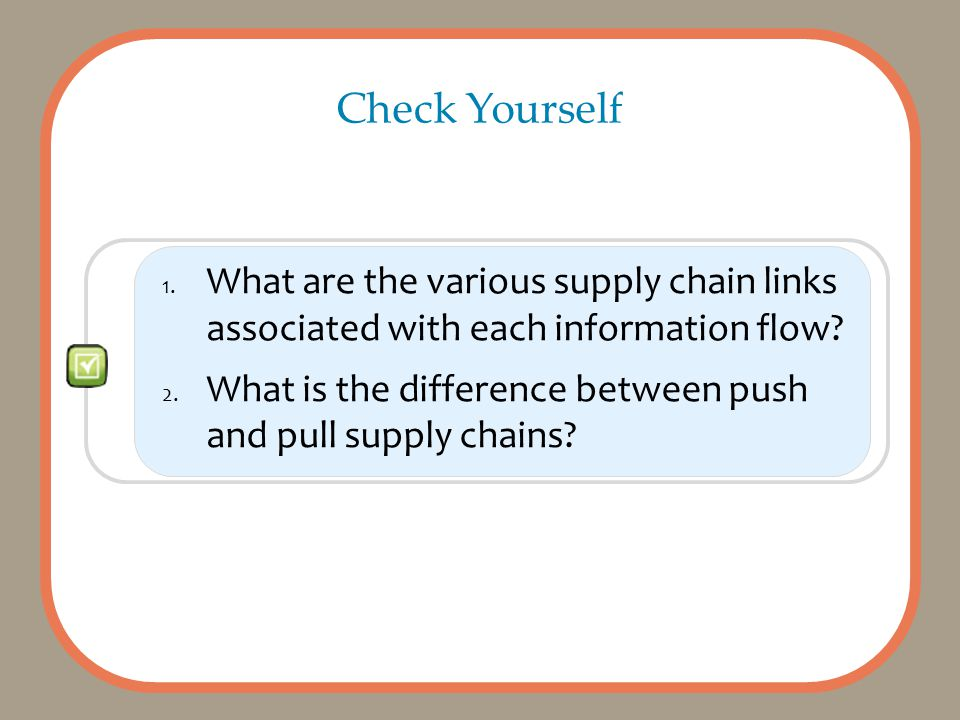 1. What are the various supply chain links associated with each information flow.