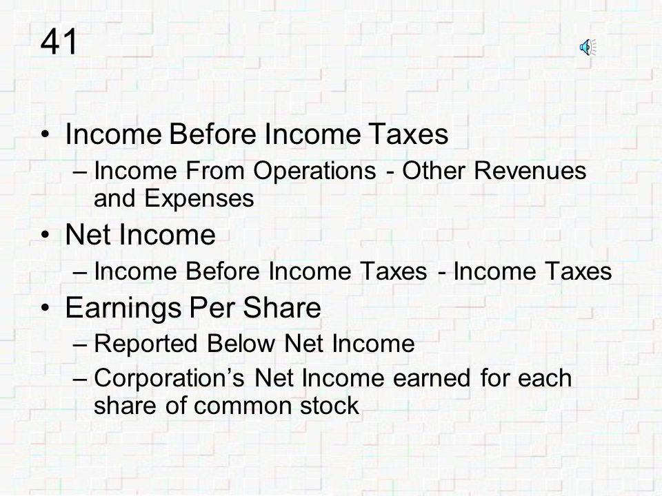 40 Other Revenues and Expenses –Nonoperating revenues & gains dividends income interest income gains from sales of assets –Less nonoperating expenses & losses interest expense losses from sales of assets Follows Income From Operations